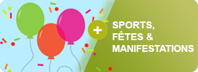 Sports, fêtes & manifestations